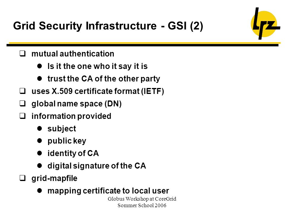 Grid Security Infrastructure - GSI (2)