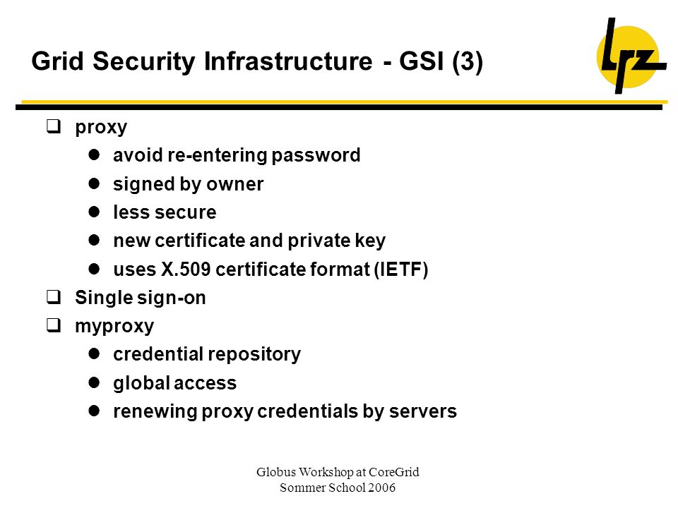 Grid Security Infrastructure - GSI (3)