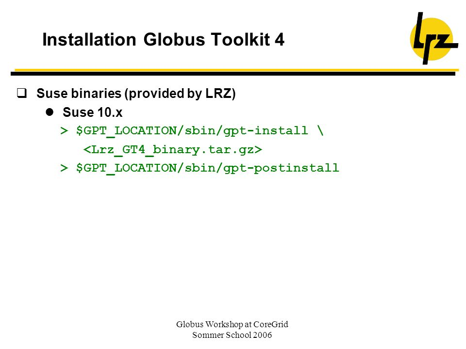 Installation Globus Toolkit 4