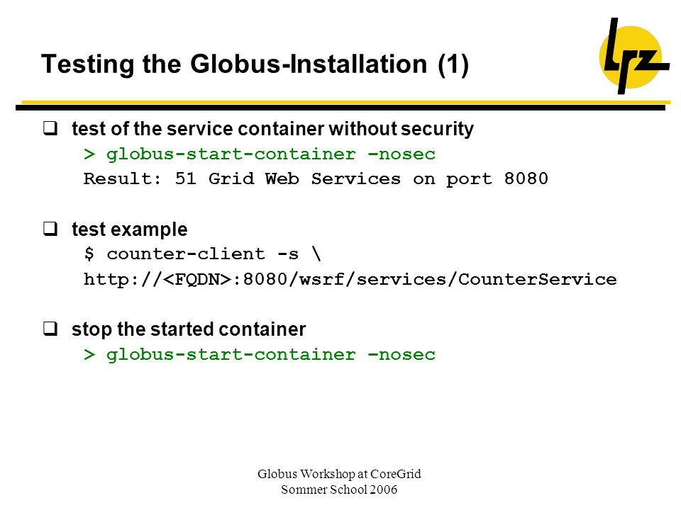 Testing the Globus-Installation (1)