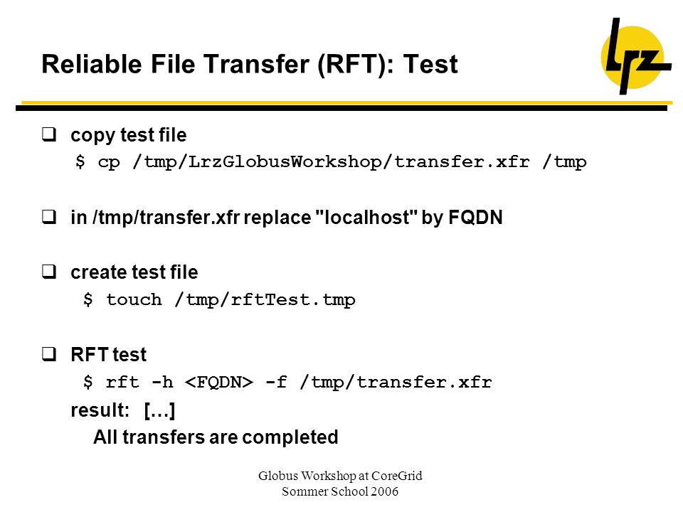 Reliable File Transfer (RFT): Test