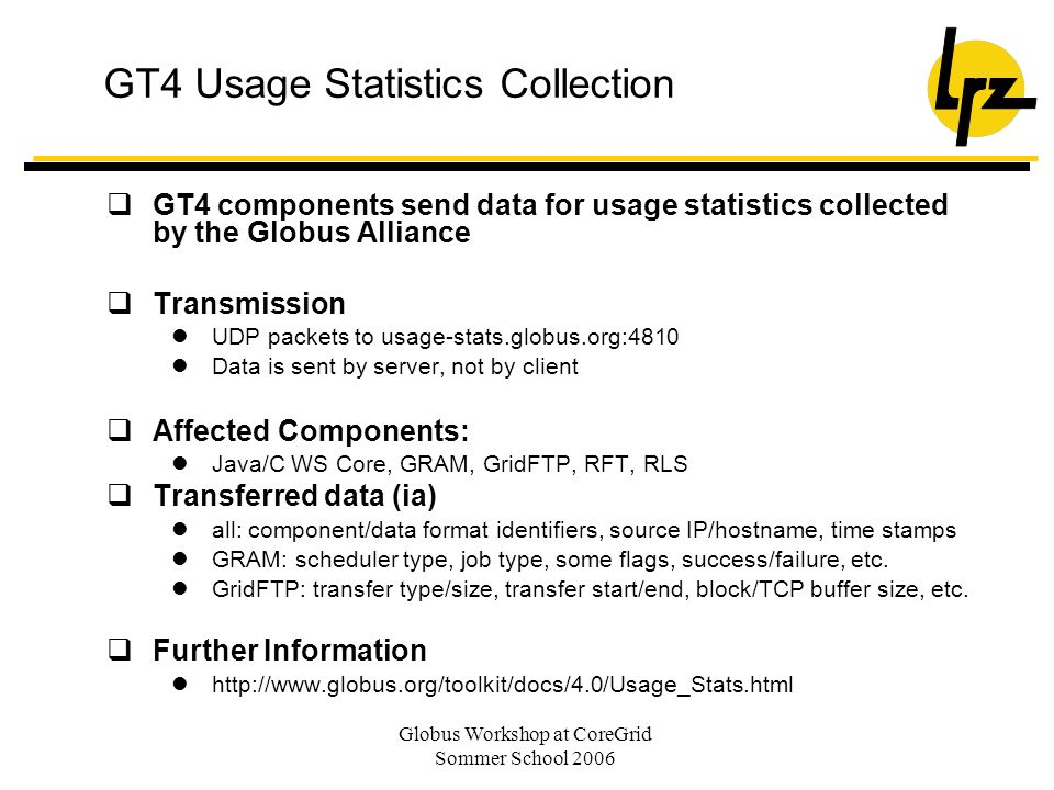 GT4 Usage Statistics Collection
