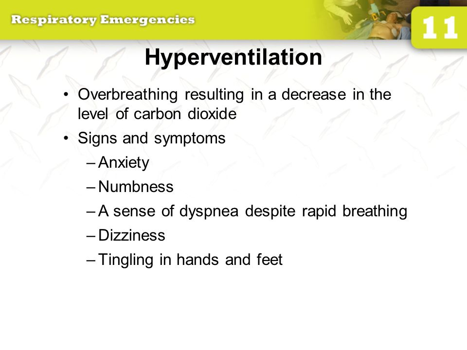 11 respiratory emergencies ppt video online download for Tingling in hands and feet anxiety