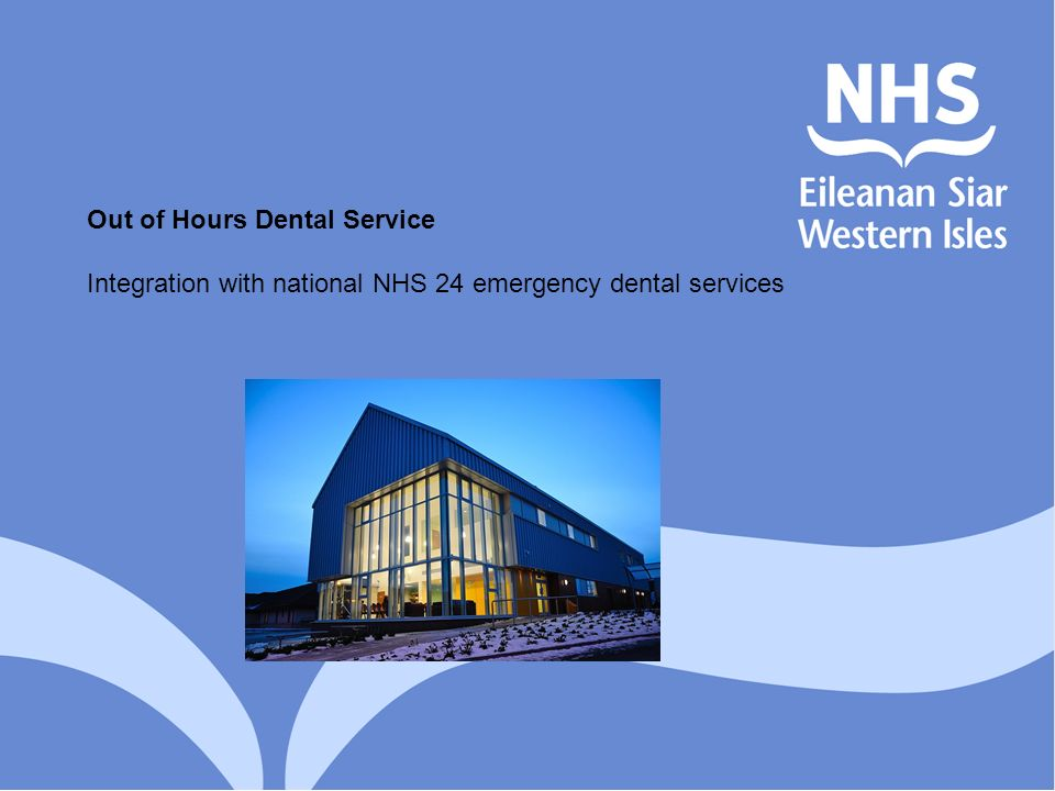 Out of Hours Dental Service