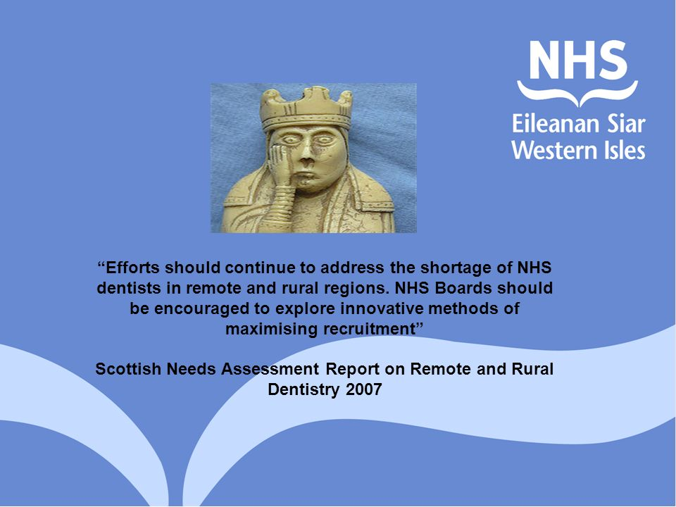 Scottish Needs Assessment Report on Remote and Rural Dentistry 2007