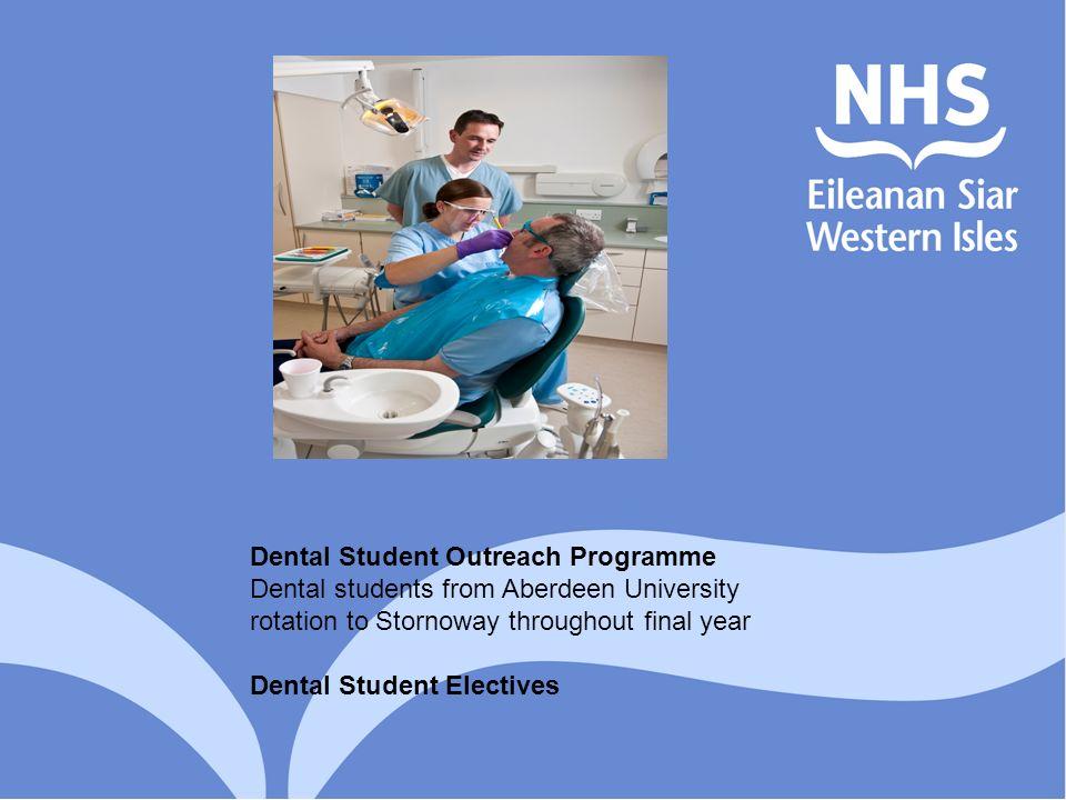 Dental Student Outreach Programme