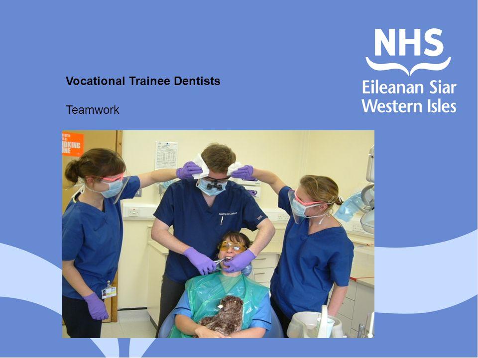 Vocational Trainee Dentists Teamwork