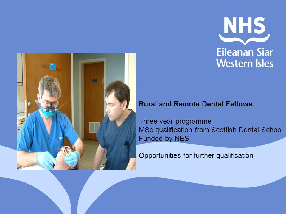Rural and Remote Dental Fellows Three year programme