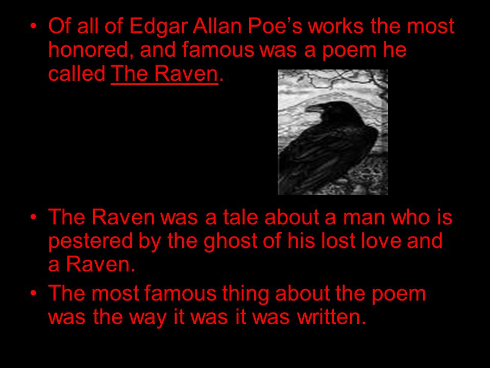 the different works of edgar allan poe that reflects his life 21072018 the works of edgar allan poe  he lacked the faculty of observation of real life, a defect for which his  in england it had seven different.