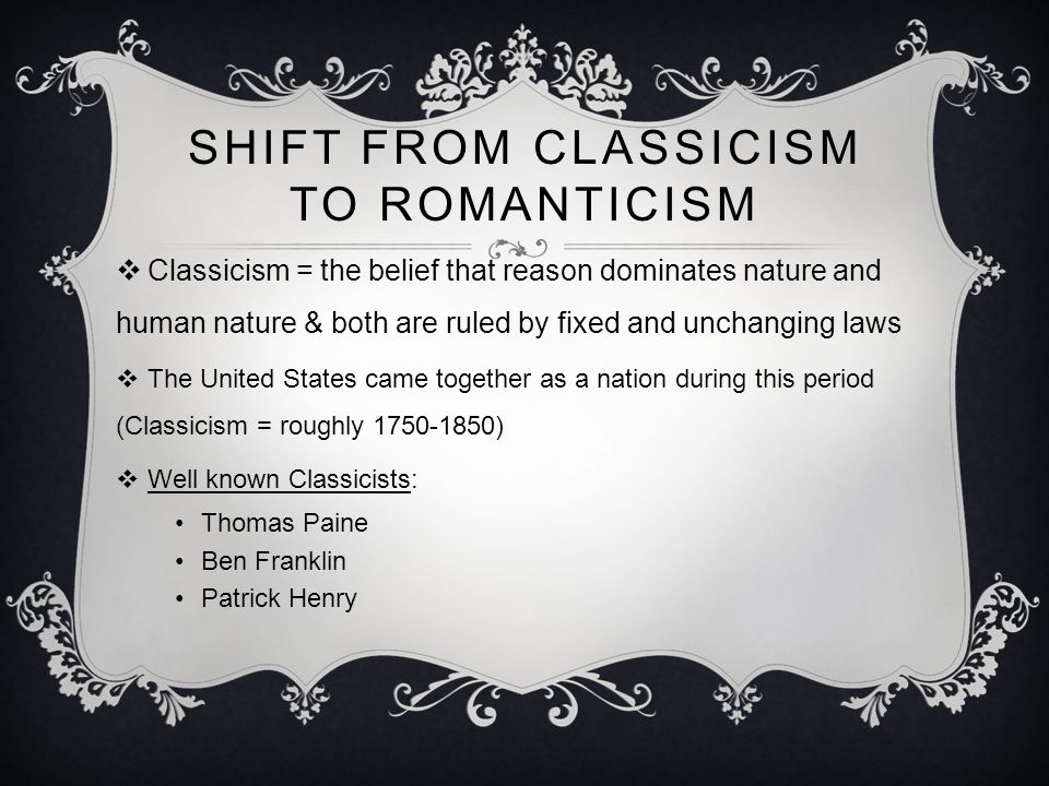 Shift from Classicism to Romanticism