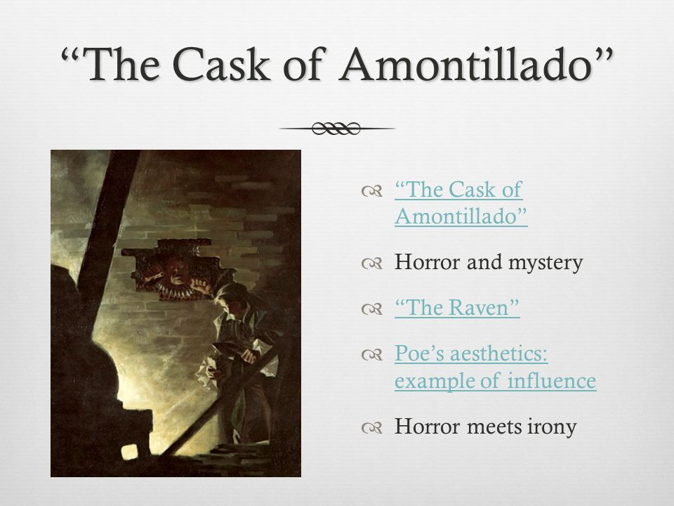 an analysis of the main theme in the cask of amontillado a short story by edgar allan poe The cask of amontillado edgar allan poe the cask of amontillado themes clearly a central theme that goes to the very heart of this excellent short story.