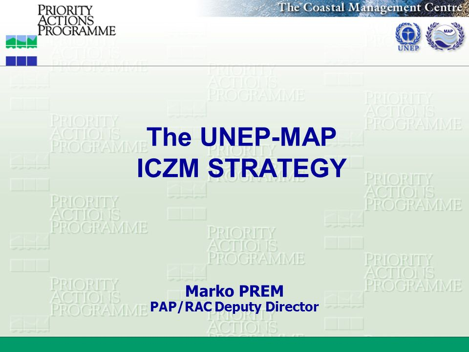 The UNEP-MAP ICZM STRATEGY