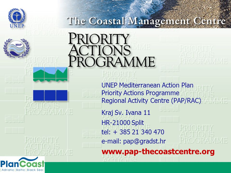 www.pap-thecoastcentre.org UNEP Mediterranean Action Plan