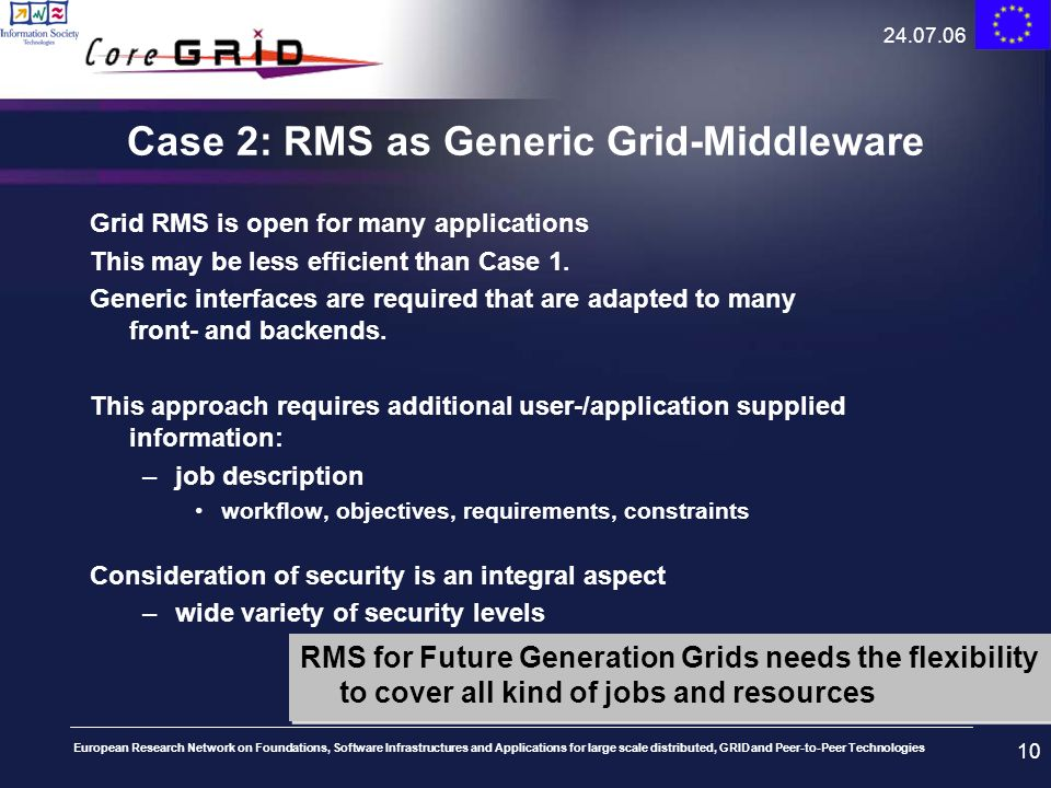 Case 2: RMS as Generic Grid-Middleware