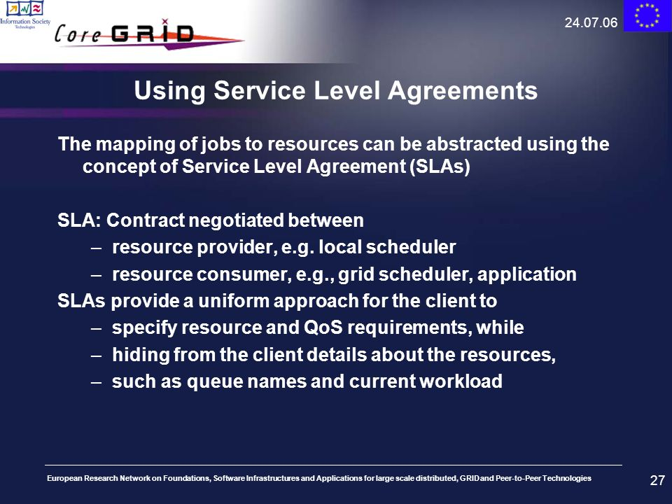 Using Service Level Agreements
