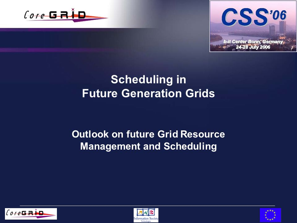 Scheduling in Future Generation Grids