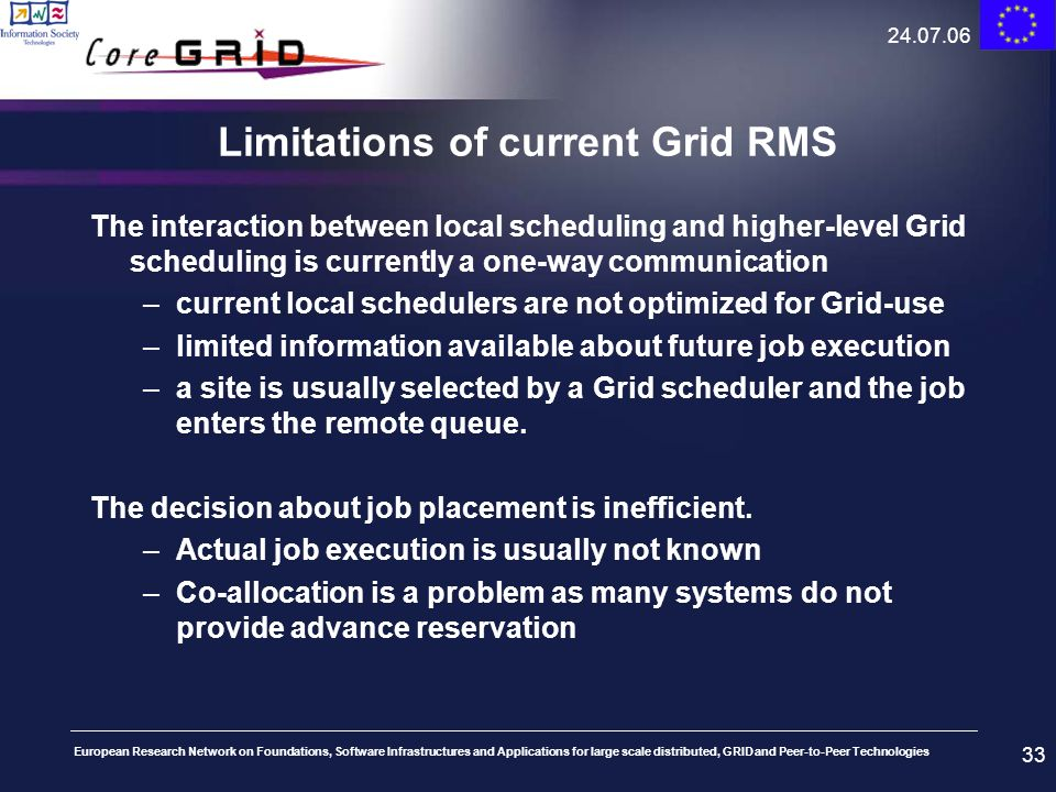 Limitations of current Grid RMS