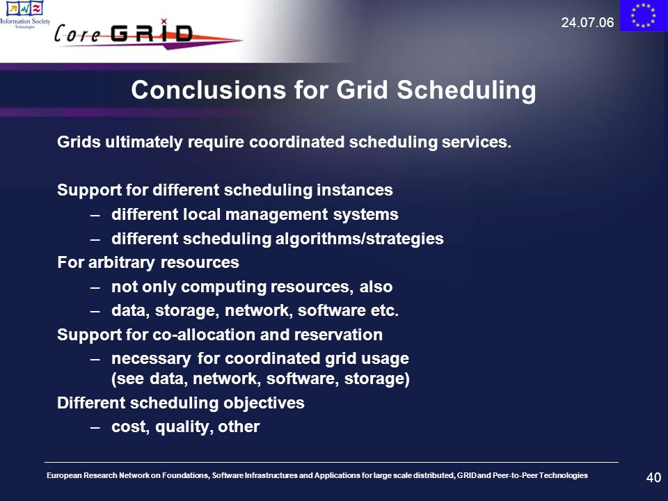 Conclusions for Grid Scheduling