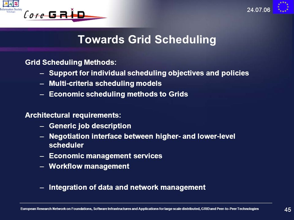 Towards Grid Scheduling