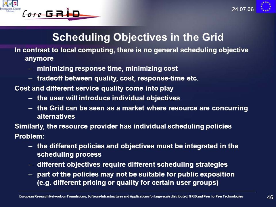 Scheduling Objectives in the Grid