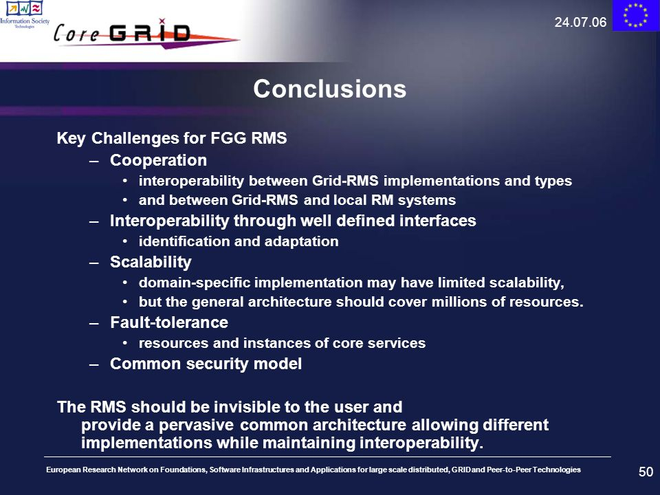 Conclusions Key Challenges for FGG RMS Cooperation
