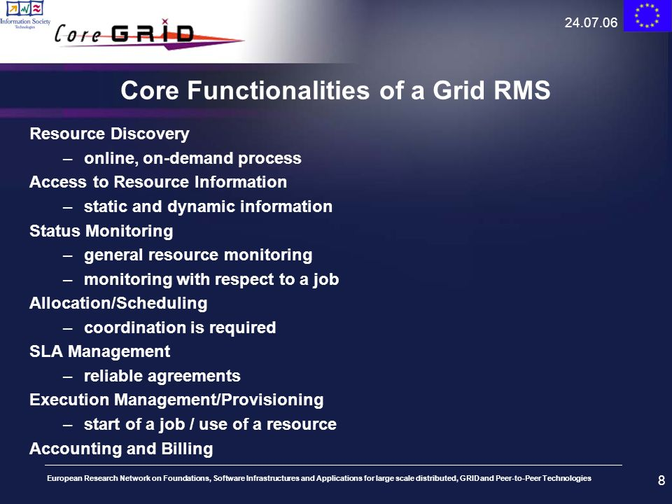 Core Functionalities of a Grid RMS