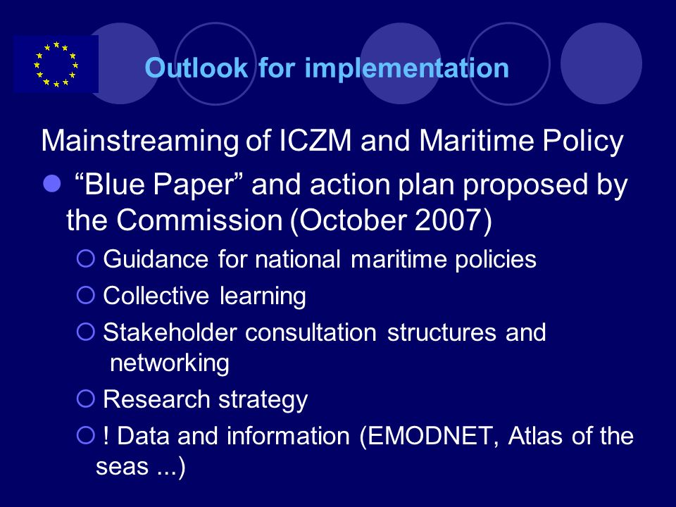 Outlook for implementation