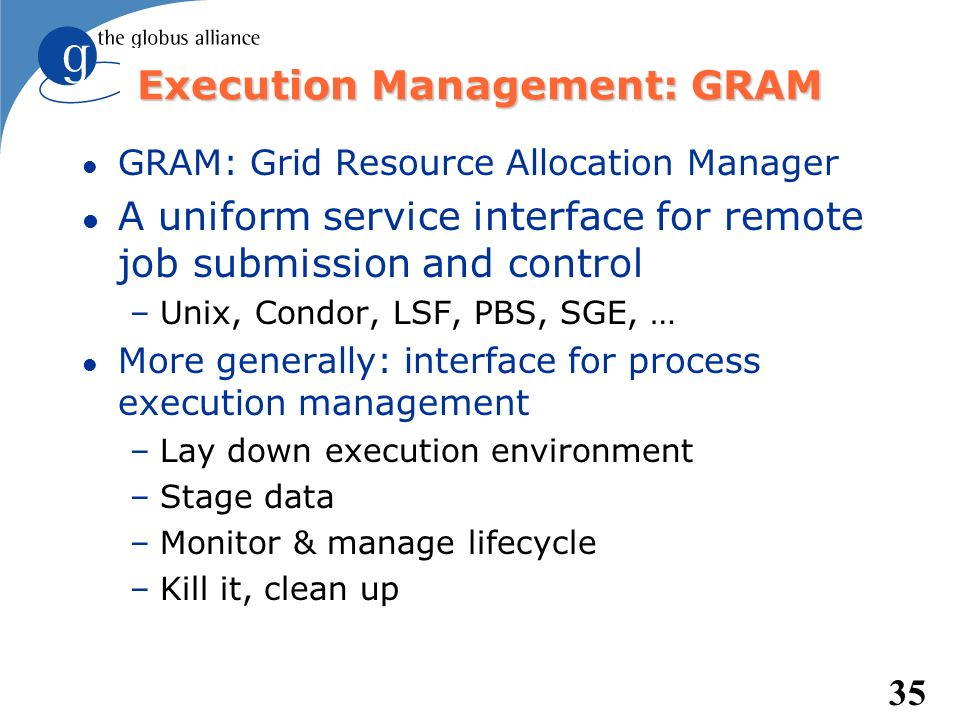 Execution Management: GRAM