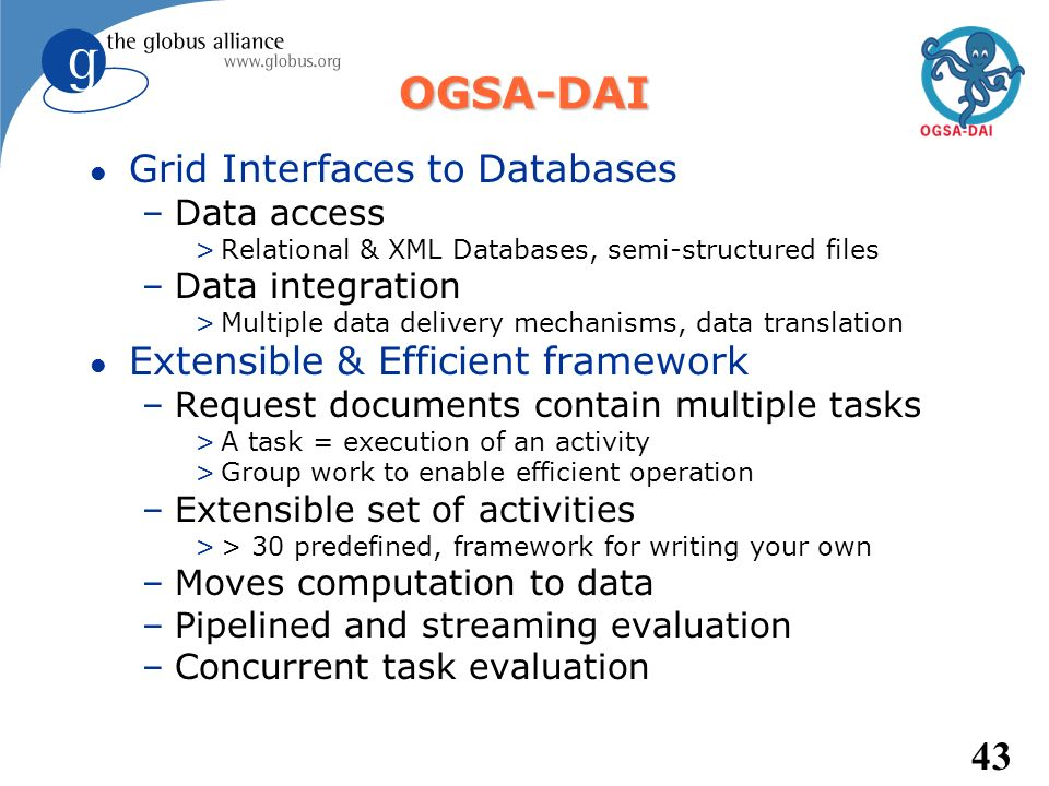 OGSA-DAI Grid Interfaces to Databases Extensible & Efficient framework