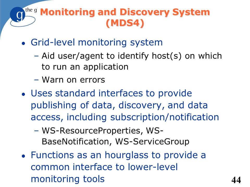 Monitoring and Discovery System (MDS4)