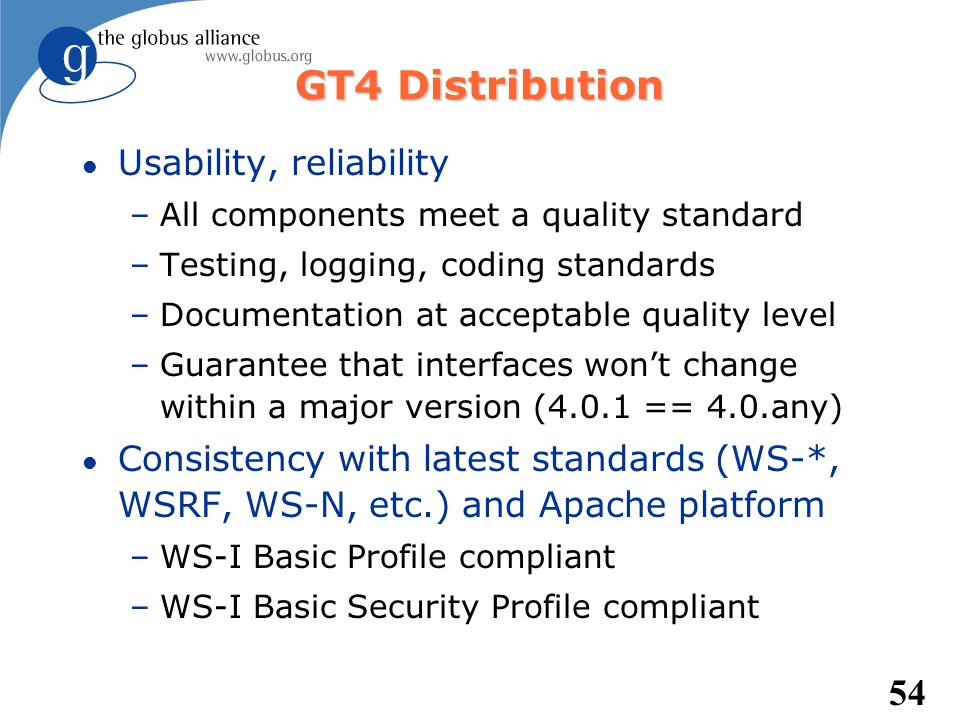 GT4 Distribution Usability, reliability