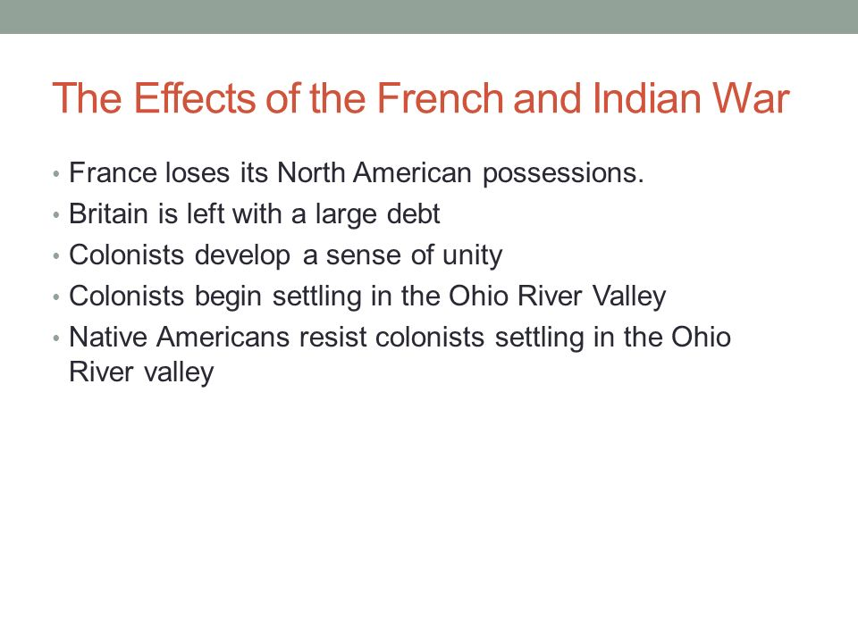 What was the impact and outcome of the French and Indian War?