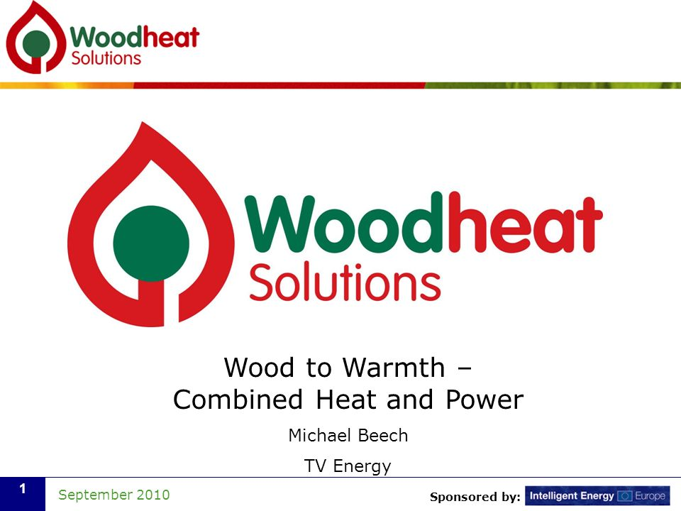 Wood to Warmth – Combined Heat and Power