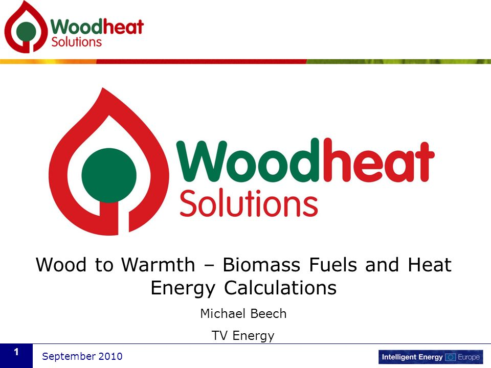 Wood to Warmth – Biomass Fuels and Heat Energy Calculations