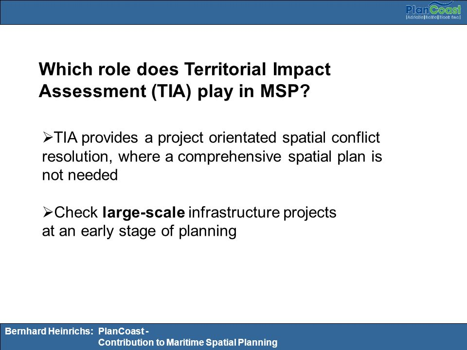 Which role does Territorial Impact Assessment (TIA) play in MSP