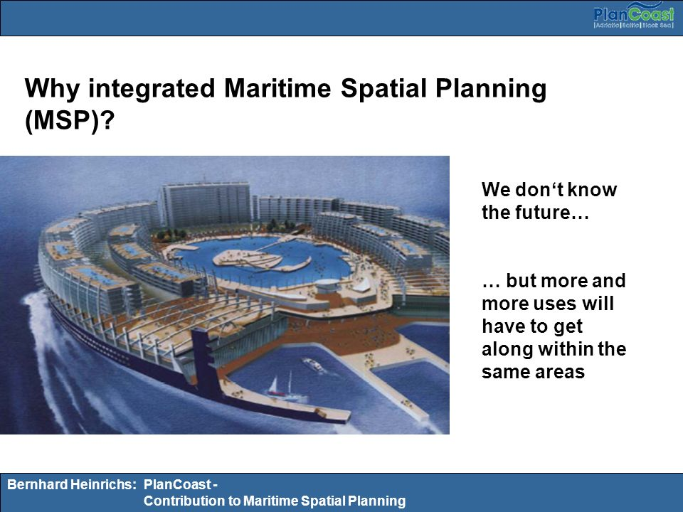 Why integrated Maritime Spatial Planning (MSP)