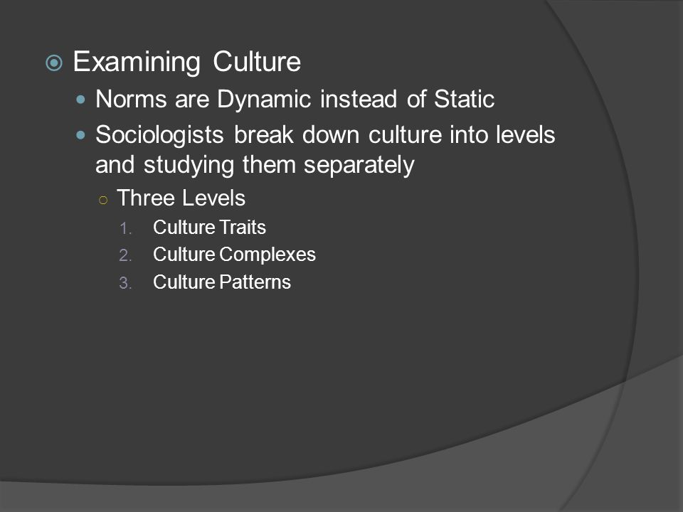 Examining Culture Norms are Dynamic instead of Static