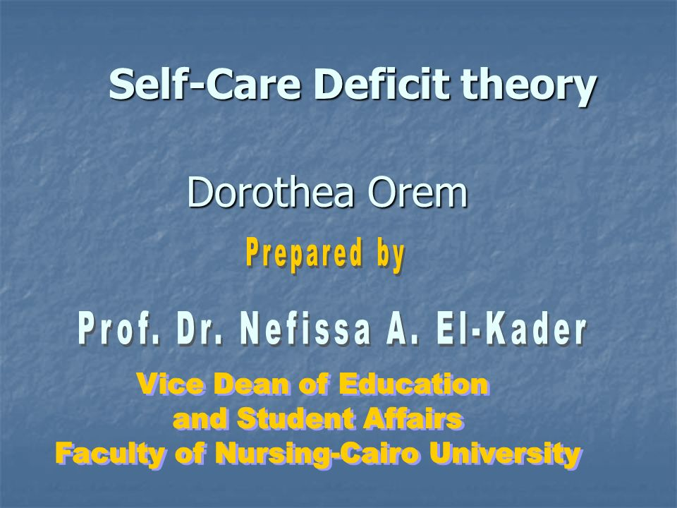 dorothea orem' self care deficit theory of