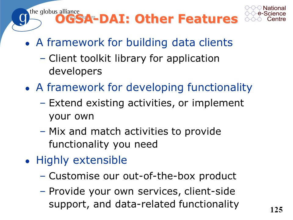 OGSA-DAI: Other Features