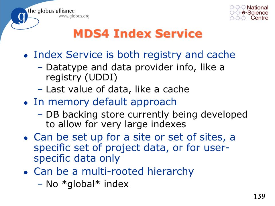 MDS4 Index Service Index Service is both registry and cache