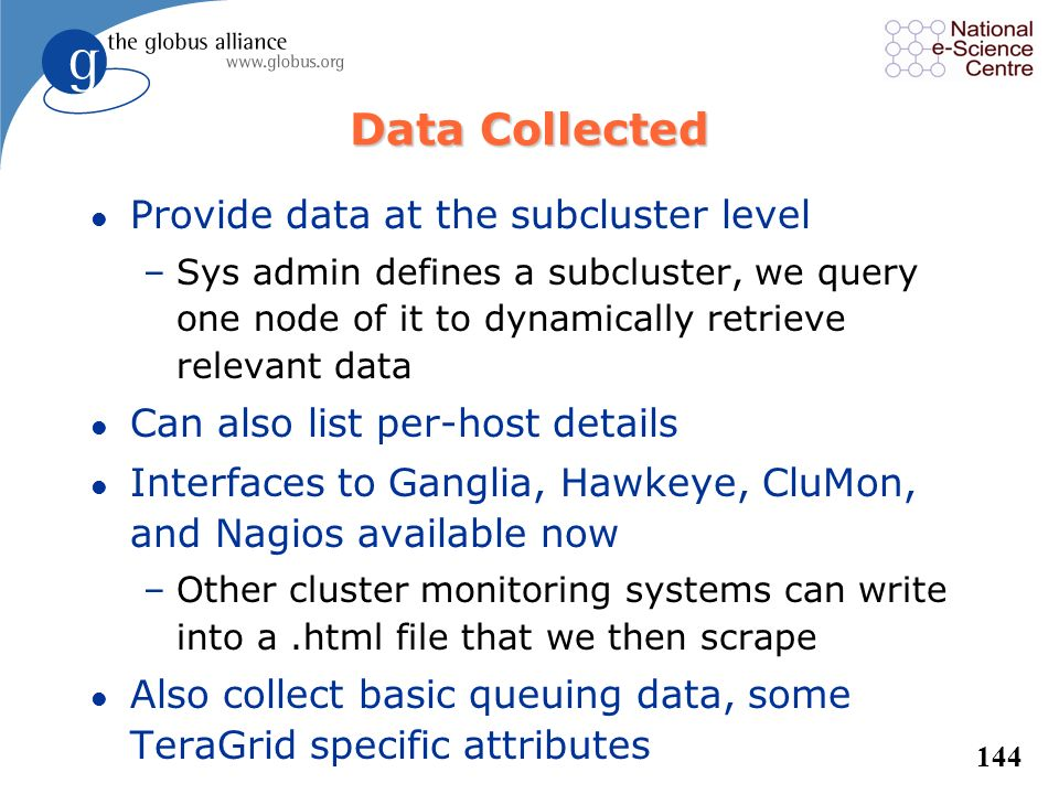 Data Collected Provide data at the subcluster level
