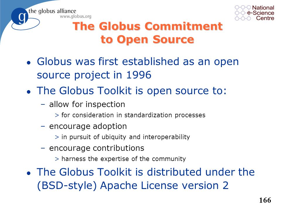 The Globus Commitment to Open Source