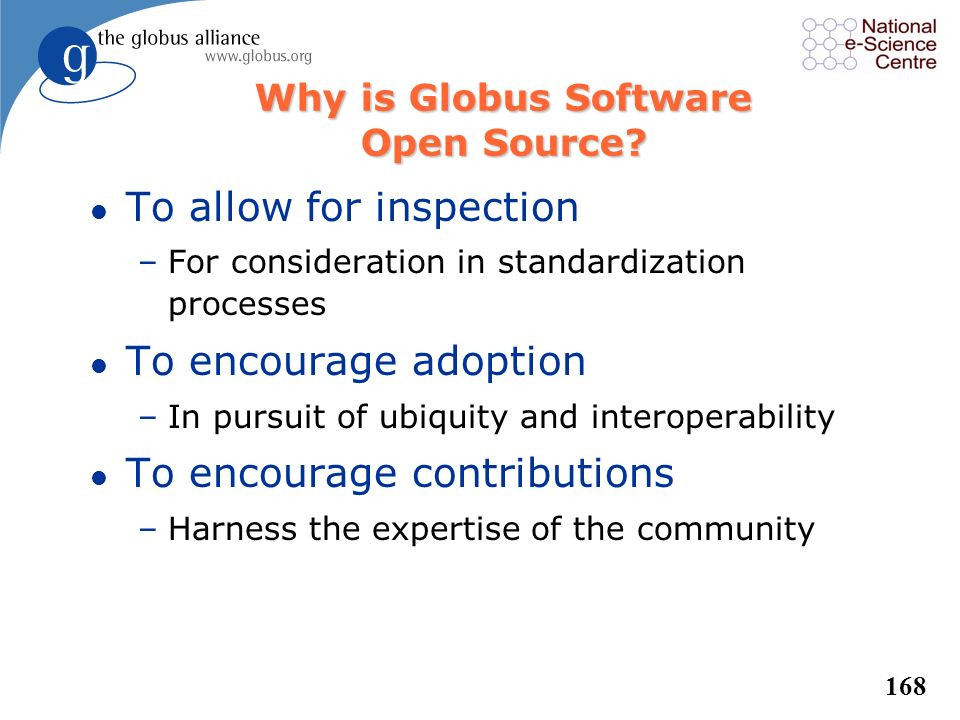 Why is Globus Software Open Source