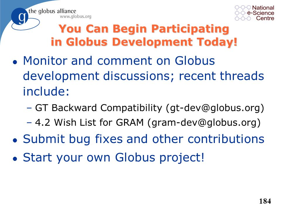 You Can Begin Participating in Globus Development Today!