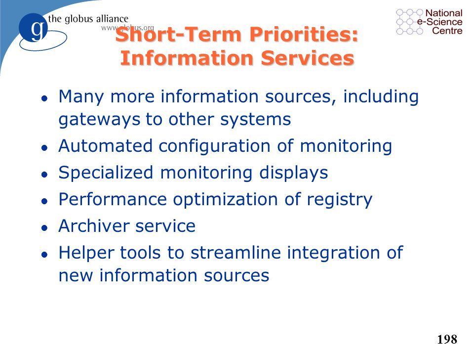 Short-Term Priorities: Information Services
