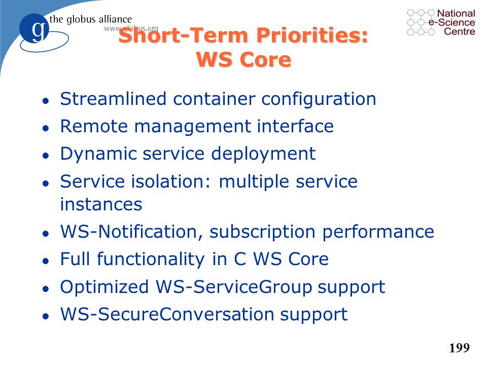Short-Term Priorities: WS Core