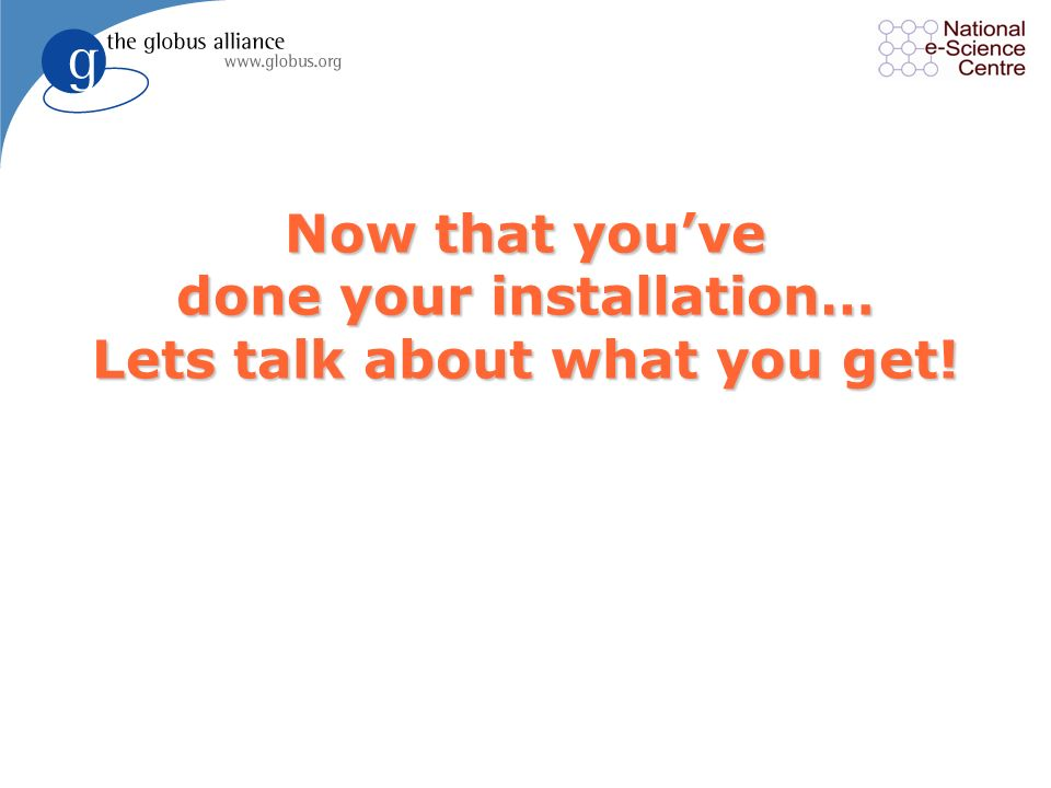Now that you've done your installation… Lets talk about what you get!