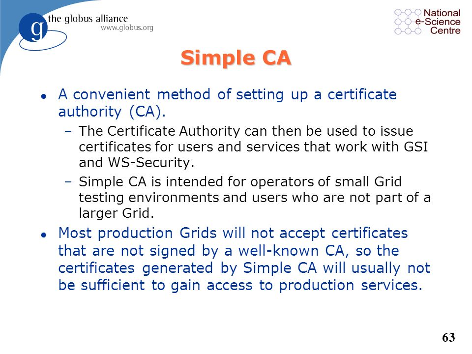 Simple CA A convenient method of setting up a certificate authority (CA).