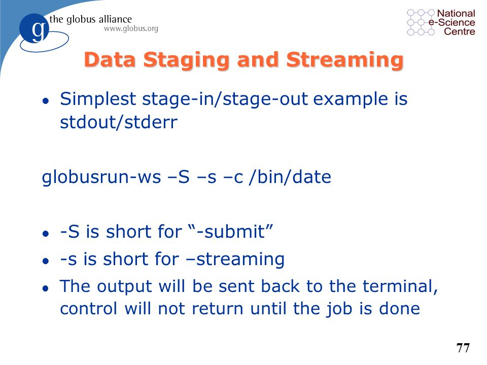 Data Staging and Streaming