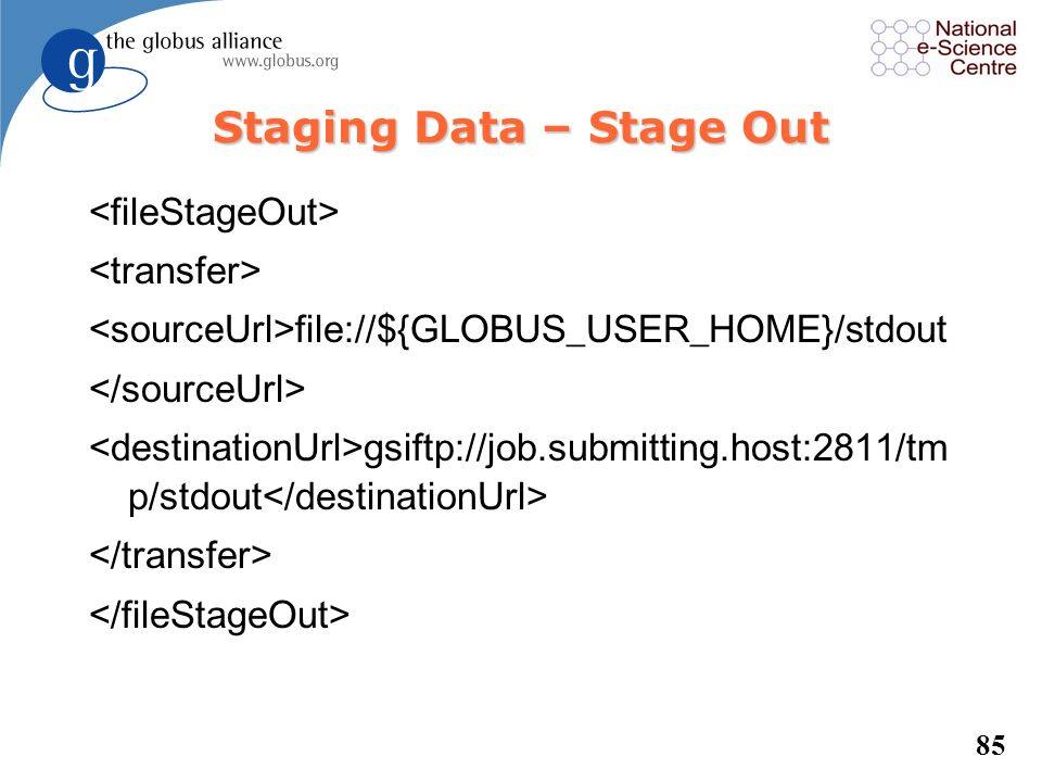 Staging Data – Stage Out